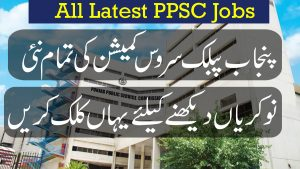 New PPSC Jobs 2020, Punjab Public service commission Latest Advertisement
